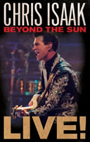 Chris Isaak Live! Beyond The Sun