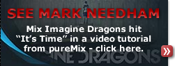 Mix Imagine Dragons hit 'It's Time' in a video tutorial from pureMix.